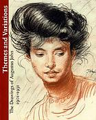 Themes and variations : the drawings of Augustus John 1901-1931