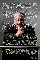 Marty Neumeier's innovation workshop