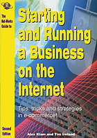 The Net-Works guide to Starting & running a business on the Internet : tips, tricks and strategies in e-commerce
