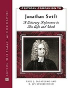 Critical companion to Jonathan Swift : a literary reference to his life and works