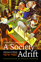 A society adrift : interviews and debates, 1974-1997