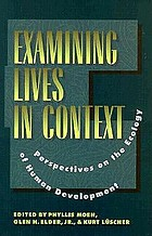 Examining lives in context : perspectives on the ecology of human development