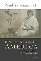 Pandita Ramabai's America : conditions of life in the United States