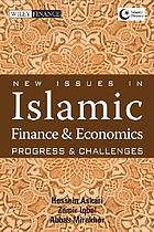 New issues in Islamic finance and economics : progress and challenges