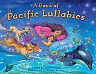 A book of Pacific lullabies
