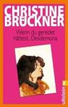 Wenn du geredet hättest, Desdemona : Ungehaltene Reden, ungehaltener Frauen