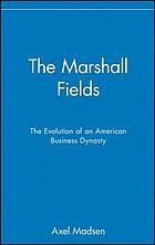 The Marshall Fields