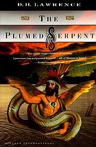 The Plumed Serpent, Quetzalcoatl