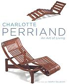 Charlotte Perriand : an art of living