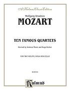 10 famous quartets : for two violins, viola and violoncello