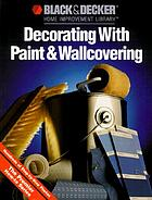 Decorating with paint & wallcovering