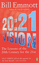 20:21 vision : the lessons of the 20th century for the 21st