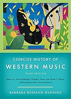 Concise history of western music : based on J. Peter Burkholder, Donald J. Grout and Claude V. Palisca