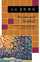 Psyche and symbol : a selection from the writings of C.G. Jung