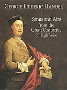 Songs and airs from the great oratorios : for high voice