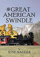 The great American swindle