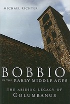 Bobbio in the early Middle Ages : the abiding legacy of Columbanus