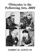 Obituaries in the performing arts, 2004 : FILM, TELEVISION, RADIO, THEATRE, DANCE, MUSIC, CARTOONS AND POP CULTURE