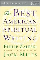 The best American spiritual writing 2004