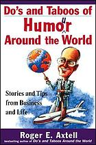 Do's and taboos of humor around the world : stories and tips from business and life