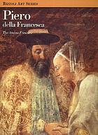 Piero della Francesca : the Arezzo frescoes