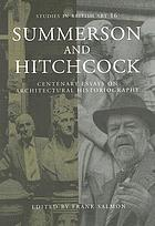 Summerson and Hitchcock : centenary essays on architectural historiography