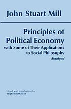 Principles of political economy : with some of their applications to social philosophy