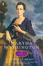 Martha Washington : an American life