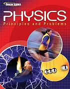 Physics : principles and problems
