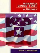 America since 1941 : a history