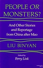 People or monsters? : and other stories and reportage from China after Mao
