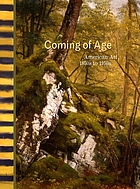 Coming of age American art, 1850s to 1950s. Publ. in conjunction with an exhibition organized by the American Federation of Arts .... [exhibition dates: Addison Gallery of American Art, Phillips Academy, Andover, Massachusetts, September 9, 2006 - January 7, 2007 ...]