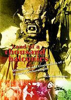 Land of a thousand balconies : discoveries & confessions of a B-movie archeologist