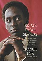 Escape from slavery : the true story of my ten years in captivity--and my journey to freedom in AmericaEscape from slavery : the true story of my ten years in slavery--and my journey to freedom in America