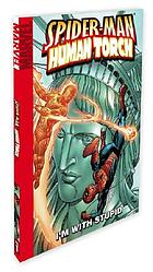Spider-Man/Human Torch : I'm with stupid