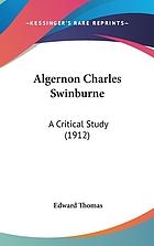 Algernon Charles Swinburne : a critical study