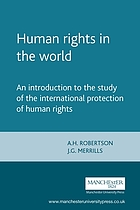 Human rights in the world : an introduction to the study of the international protection of human rights