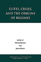 Elites, crises, and the origins of regimes
