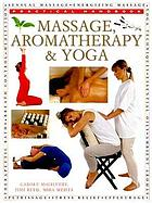 Massage, aromatherapy & yoga