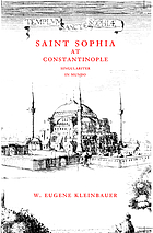 Saint Sophia at Constantinople : singulariter in mundo
