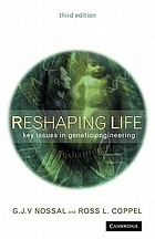 Reshaping life : key issues in genetic engineering