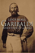 Garibaldi invention of a hero