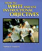 How to write and use instructional objectives