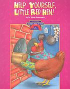 Help yourself, little red hen!
