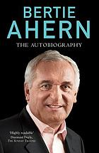 Bertie Ahern the autobiography