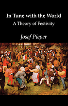 In tune with the world; a theory of festivity
