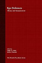 Ego defenses : theory and measurement