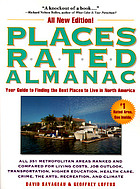Places rated almanac : your guide to finding the best places to live in America