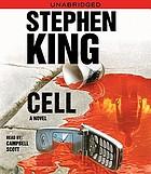 Cell [a novel]