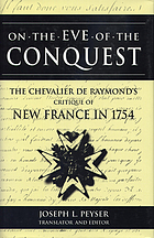 On the eve of conquest : the Chevalier de Raymond's critique of New France in 1754
